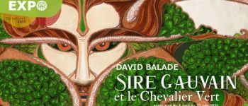 Sire Gauvain et le Chevalier Vert : David Balade Paimpont
