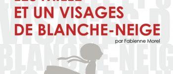 Les 1001 visages de Blanche-Neige Nantes