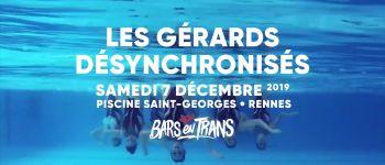 Les Gérard Désynchronisés Rennes