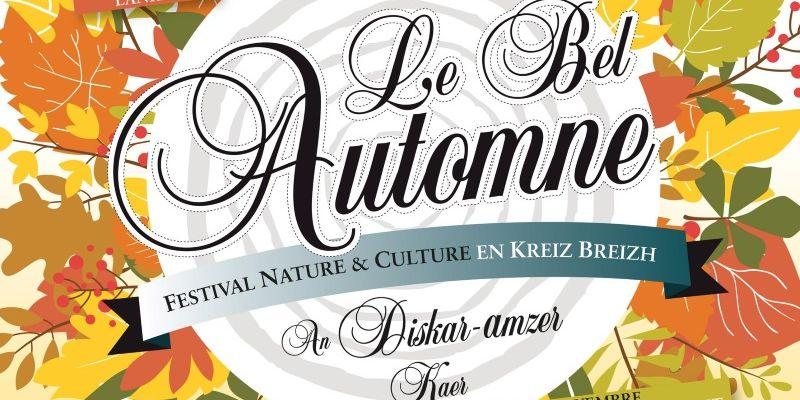 Le Bel Automne - Festival Nature & Culture