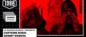 Captaine Roshi et Skinny Sixbool en Concert à Rennes Rennes
