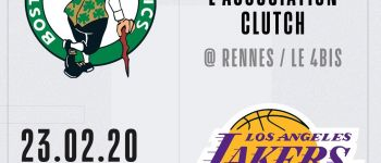 Celtics contre Lakers : soirée NBA x Clutch Rennes