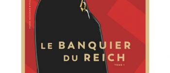 Dédicace BD - Cyrille Ternon autour de « Le banquier du Reich » Rennes