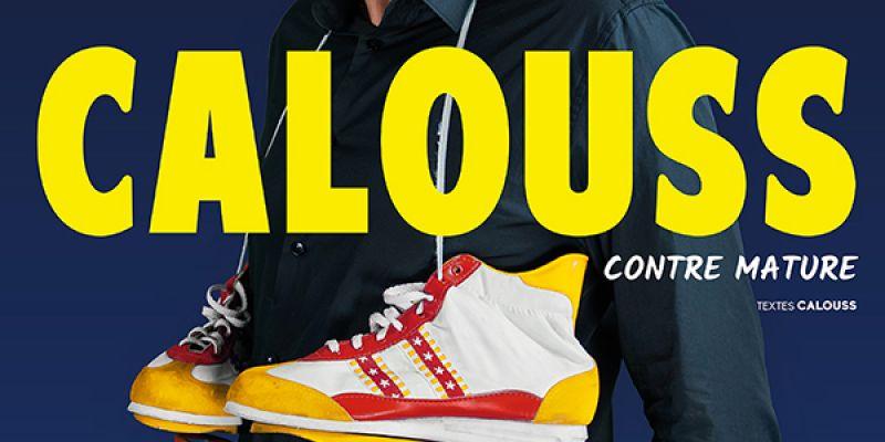 Calouss - Contre mature
