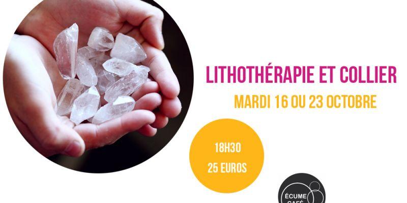 Découvrir la lithothérapie