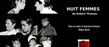 Théâtre - huit femmes par le cie alter ego de vannes  Vannes