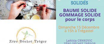 Cosmétique Solide : Baume Solide et Gommage Solide pour le Corps Tregastel