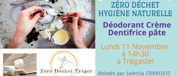 Salle de Bain Zéro Déchet : Dentifrice pâte et déodorant crème TREGASTEL