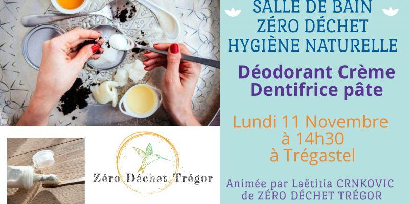 Salle de Bain Zéro Déchet : Dentifrice pâte et déodorant crème