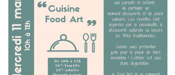Atelier en famille : cuisine food art Pont-lAbbé