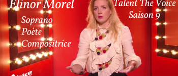 Elinor Morel en concert Talent The Voice Saison 9 Soprano Poète Compositrice La Gacilly