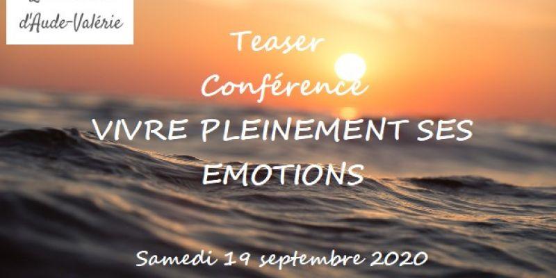 Conférence vivre pleinement ses émotions