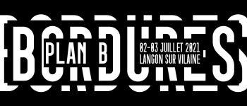 Festival bordures. plan b. Langon