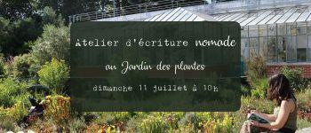 Atelier d\écriture nomade au jardin des plantes Nantes